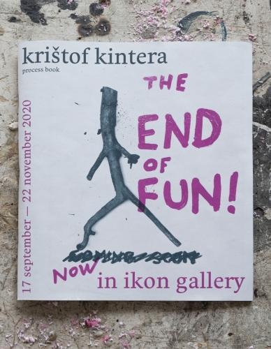 Krištof Kintera – The End of Fun!   Katalogy   (14.5. 21 14:57:44)