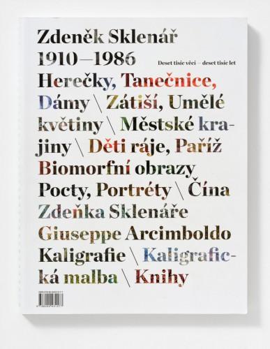 Zdeněk Sklenář / Deset tisíc věcí – deset tisíc let | Katalogy | (30.10. 19 15:34:52)