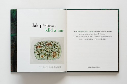 Josef Hejzlar: How to Cultivate Peace and Calm  or  Beijing Palaces and Parks in the Paintings of Zdeněk Sklenář and a Reminiscent Essay by Josef Hejzlar | Belles-lettres | (15.12. 17 20:58:37)