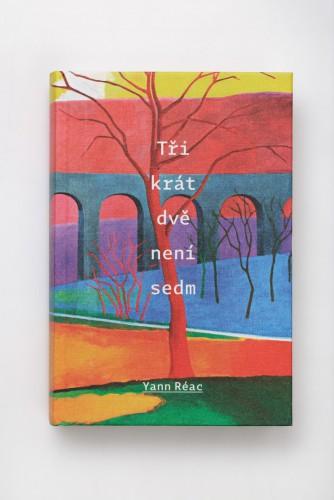 Yann Réac: Tři krát dvě není sedm | Krásné knihy | (25.10. 19 12:32:54)