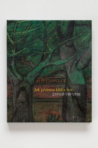 Obchod | Josef Hejzlar: Jak pěstovat klid a mír / Zdeněk Sklenář  (15.12. 17 20:58:15)