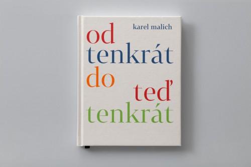 Karel Malich: Od tenkrát do teď tenkrát | Krásné knihy | (9.10. 19 10:37:45)