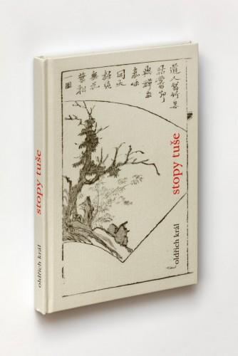 Oldřich Král: Stopy tuše – čínské malířské texty | Krásné knihy | (5.12. 17 13:05:46)