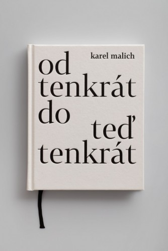 Karel Malich: From That Time to That Time Now (cover embossed in black, signed) | Belles-lettres | (9.9. 18 18:25:53)