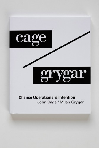 John Cage / Milan Grygar – Chance Operations & Intention | Catalogues | (8.12. 17 20:32:47)