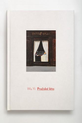 Wu Yi: Pražské léto | Katalogy | (27.12. 17 13:44:18)