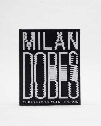 Milan Dobeš – Grafika 1962–2017 | Monografie | (3.2. 21 10:39:07)