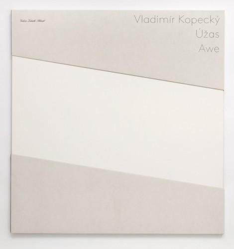Vladimír Kopecký, Awe, 2012
