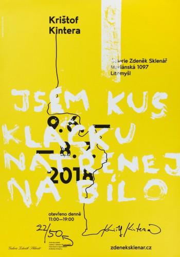 Krištof Kintera – Jsem kus klacku natřenej na bílo | Plakáty | (11.10. 18 10:42:58)