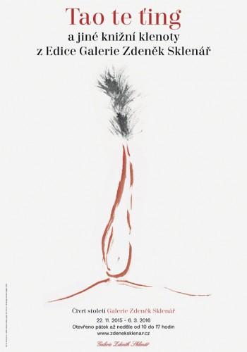 Tao te ťing a jiné knižní klenoty z Edice Galerie Zdeněk Sklenář – čtvrt století | Plakáty | (6.11. 19 11:27:00)