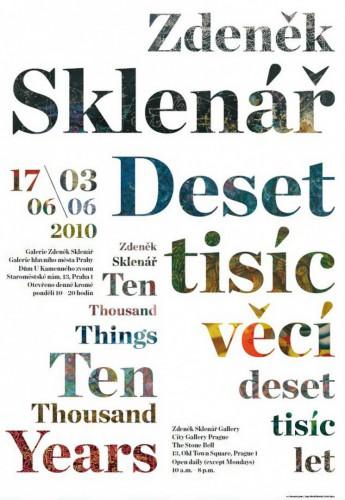Zdeněk Sklenář – Deset tisíc věcí / deset tisíc let | Plakáty | (25.6. 16 04:24:02)